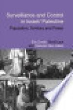Surveillance and Control in Israel/Palestine: Population, Territory and Power - Elia Zureik
