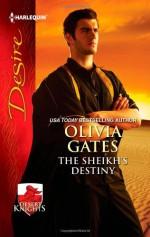 The Sheikh's Destiny - Olivia Gates
