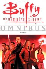 Buffy the Vampire Slayer Omnibus Vol. 7 - Joss Whedon, Tom Fassbender, Jim Pascoe, Amber Benson, Cliff Richard, Jane Espenson, Scott Allie