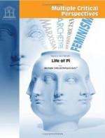 Teaching Yann Martel's Life of Pi from Multiple Critical Perspectives - Yann Martel