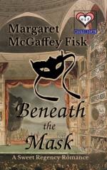 Beneath the Mask - Margaret McGaffey Fisk