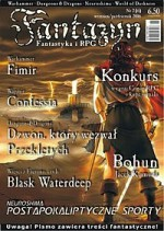 Fantazyn #6 - Jacek Komuda, Jacek Piekara, Witold Jabłoński, Kazimierz Kyrcz jr, Tomasz Pruski, Tomasz Kucza, Mateusz Pitulski, Redakcja magazynu Fantazyn