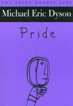 Pride - Michael Eric Dyson