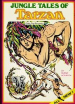 Jungle Tales of Tarzan - Burne Hogarth, Walter James Miller