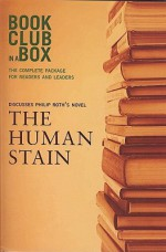 Bookclub-in-a-Box Discusses The Human Stain, the Novel by Philip Roth - Marilyn Herbert, Philip Roth