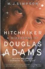 Hitchhiker: A Biography Of Douglas Adams - M.J. Simpson, John Lloyd