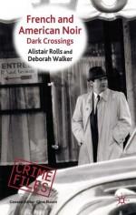 French And American Noir: Dark Crossings - Alistair Rolls, Clive Bloom, Deborah Walker