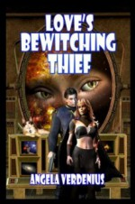 Love's Bewitching Thief - Angela Verdenius