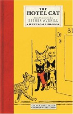 The Hotel Cat - Esther Averill