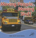 Moving People, Moving Stuff - Ellen K. Mitten