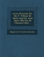 Oeuvres Diverses - Miguel de Cervantes Saavedra, Filleau De Saint-Martin, Saint-Martin De Chassonville (Abb )