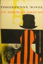 Threepenny Novel (An Evergreen Book, E-42) - Bertolt Brecht, Desmond I. Vesey