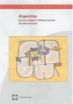 Argentina: Income Support Policies Toward the Bicentennial - World Bank Publications