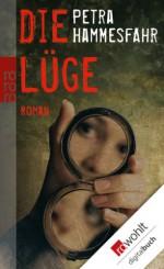 Die Lüge (German Edition) - Petra Hammesfahr