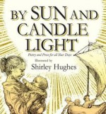 By Sun And Candlelight - Shirley Hughes