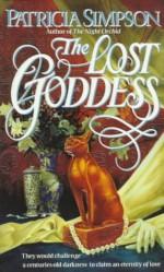 The Lost Goddess - Patricia Simpson