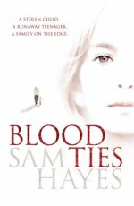 Blood Ties - Samantha Hayes