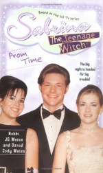 Prom Time - Bobbi J.G. Weiss, David Cody Weiss