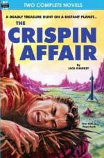 Crispin Affair, The, & Red Hell of Jupiter - Jack Sharkey, Paul Ernst