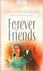 Forever Friends - Tamela Hancock Murray