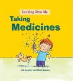 Taking Medicine - Liz Gogerly, Mike Gordon