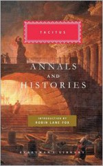 The Annals/The Histories - Tacitus, Moses Hadas, Shelby Foote, Alfred J. Church, William Brodribb