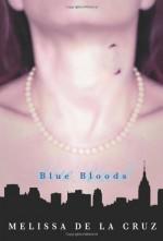 Blue Bloods - Melissa de la Cruz