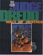 Judge Dredd: Hall of Justice - Pat Mills, John Wagner, Alan Grant, Mike McMahon, Ron Smith, Ian Gibson, Cliff Robinson