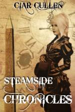 Steamside Chronicles - Ciar Cullen