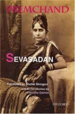 Sevasadan - Munshi Premchand, Snehal Shingavi