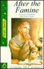After the Famine - Colette McCormack