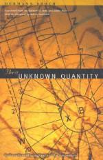 The Unknown Quantity - Hermann Broch, Petra Christina Hardt, Sidney Feshbach, Willa Muir, Edwin Muir