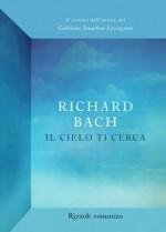 Il cielo ti cerca (Narrativa) (Italian Edition) - Richard Bach