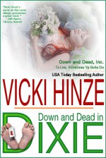 Down and Dead in Dixie - Vicki Hinze