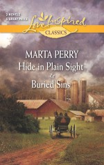 Hide in Plain Sight and Buried Sins - Marta Perry