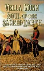 Soul of the Sacred Earth - Vella Munn, Karen Longabaugh