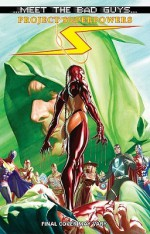 Project Superpowers: Meet the Bad Guys SC - Alex Ross, Joe Casey, Mike Lilly, Jonathan Lau