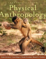 Introduction to Physical Anthropology 2009-2010 Edition - Robert Jurmain, Lynn Kilgore, Russell L. Ciochon, Wenda Trevathan