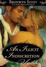 An Illicit Indiscretion (Mills & Boon Historical Undone) - Bronwyn Scott