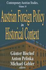 Austrian Foreign Policy in Historical Context - Günter Bischof
