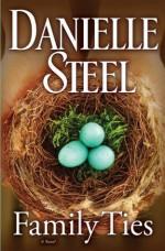 Family Ties - Danielle Steel
