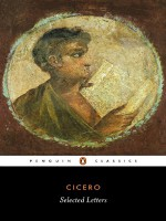 Selected Letters - Cicero, D.R. Shackleton Bailey