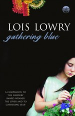 Gathering Blue - Lois Lowry