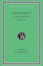 Cyropaedia 5-8 - Xenophon