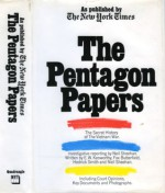 The Pentagon Papers: As published by The New York Times- The Secret History of the Vietnam War - Neil Sheehan, Hedrick Smith, E.W. Kenworthy, Fox Butterfield