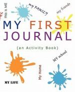 My First Journal - Sandra Graves