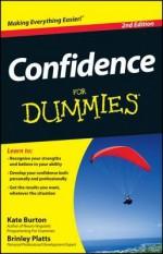 Confidence For Dummies - Kate Burton, Brinley N. Platts