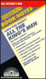 Barron's Book Notes: Robert Penn Warren's All the King's Men - Robert Penn Warren