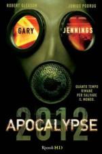 Apocalypse 2012 (HD) (Italian Edition) - Gary Jennings, Silvia Bogliolo