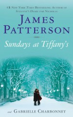 Sundays at Tiffany's - James Patterson, Gabrielle Charbonnet